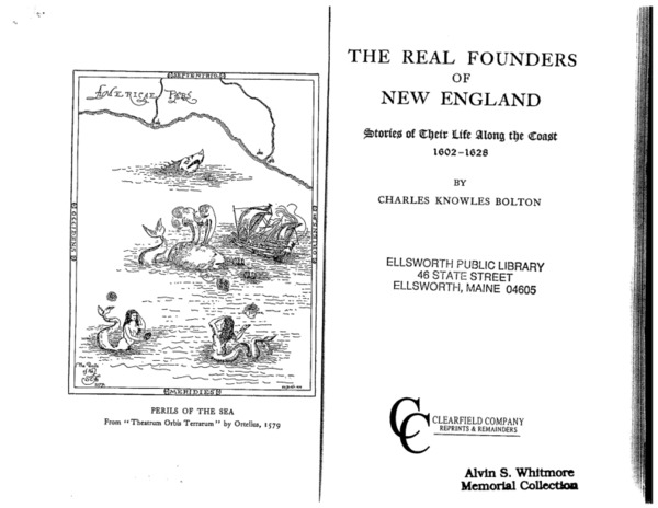 The Real Founders of New England (1602-1628)
